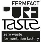pureTaste - zero waste fermentation factory